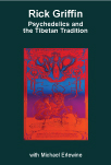 Psychedelics and the Tibetan Tradition