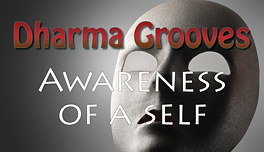 Awareness of a Self