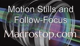 Motion Stills and Follow-Focus